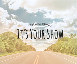 It's Your Show