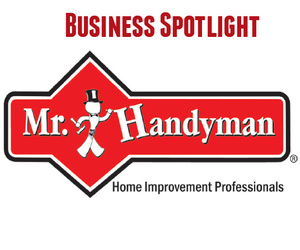 Business Spotlight:  Mr. Handyman