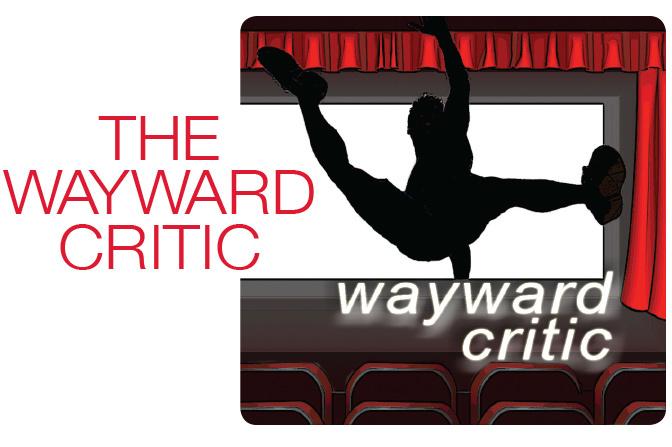 The Wayward Critic: Fall Roundup